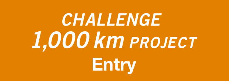 CHALLENGE 1,000km PROJECT